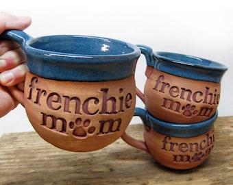 French Bulldog Pottery Mug, Handmade Frenchie Mom Mug, French Bulldog Art Pottery, Mother's Day Gift, Dog Lover Gift, Frenchie Art Gifts
