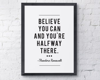 "Typography Poster ""Believe You Can And You're Halfway There"" Instant Digital Download, Printable Print, Motivational Inspirational Wall Art"