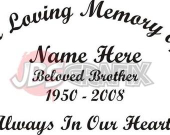 In Loving Memory Of Beloved Brother Memorial Window Decal