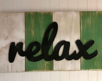 Relax Rustic Sign Primitive Shabby Chic Cabin Lake Decor