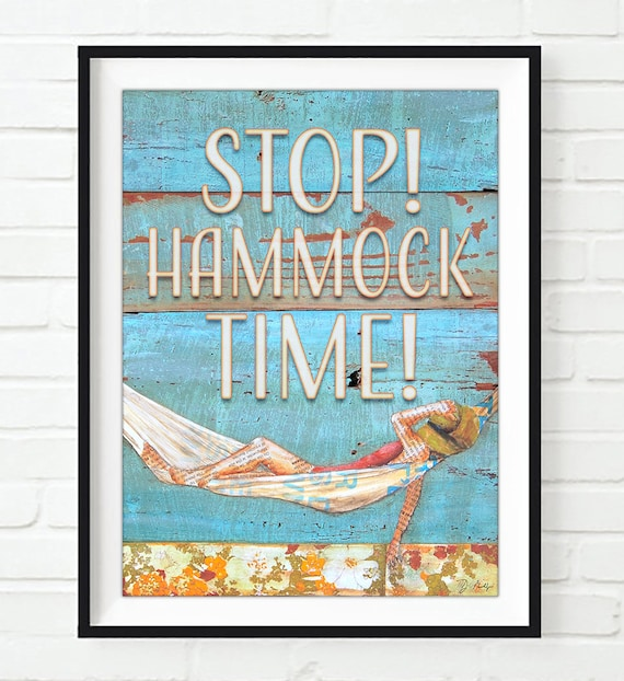 Stop! Hammock Time! ART PRINT or CANVAS nautical beach ocean sea home & wall decor poster sign, All sizes