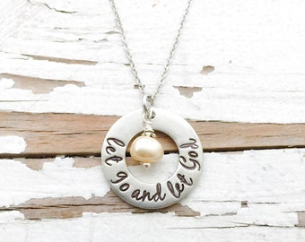 Hand stamped Let Go and Let God necklace christian affirmation religious jewelry hymn encouragement pendant intention jewelry all things