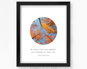 This moment is your life, Literary Quote, Quote Print, Typography Print, Skyscape, Inspirational Quote, Life Quote, Minimalist Art