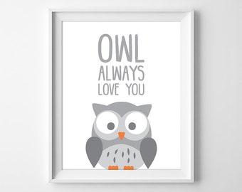 Owl Always Love You, I'll Always Love You, Nursery Print, Owl Nursery, Baby Owl Print, Gender Neutral Nursery Wall Art, Instant Download