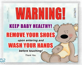 8x10 Remove Your Shoes and Wash Your Hands Sign for New Baby Visitors, Teddy Bear