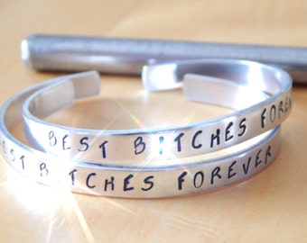 Best B*tches Forever  Set Of Two Aluminum Cuff Bracelets Hand Stamped Bff Gift