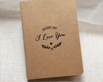 Reasons why I love you notebook- First Anniversary Gift Paper - Valentine's Day Gift