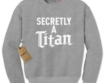 Secretly A Titan Adult Crewneck Sweatshirt