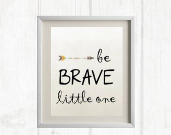 8x10 Be Brave Little One Printable   Nursery Decor   Tribal Nursery - INSTANT DOWNLOAD
