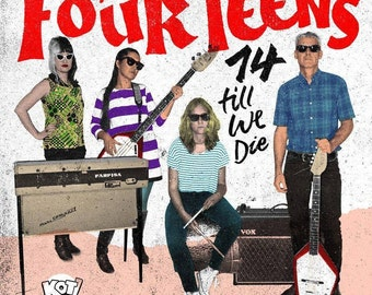 "Thee Four Teens - ""14 till we die""  Record - Garage /Punk/Pop - Spain"