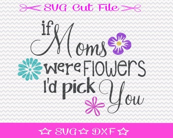 Mother's Day SVG File / Mothers Day SVG Cutting File / Mother SVG / Best Mom svg