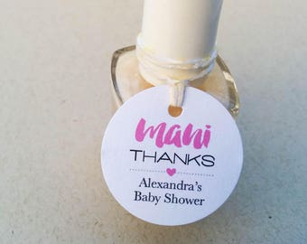Mani Thanks baby shower tags - Personalized mini nail polish tags - Baby shower favor tags - Mini Shower tags - Round mini gift tags (C-06)