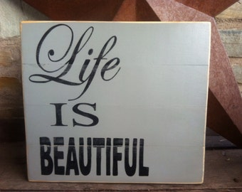 Hand painted Life Is Beautiful sign