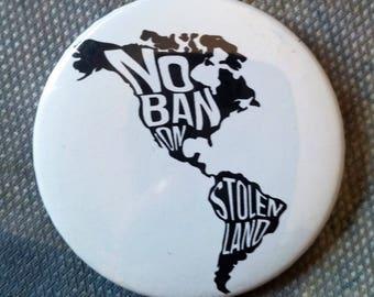No Ban on Stolen Land Button