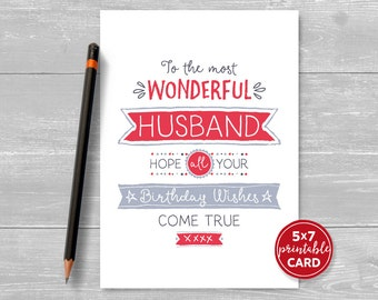 "Printable Birthday Card For Husband - To The Most Wonderful Husband Hope Your Birthday Wishes Come True - 5""x7""- Includes Printable Envelope"