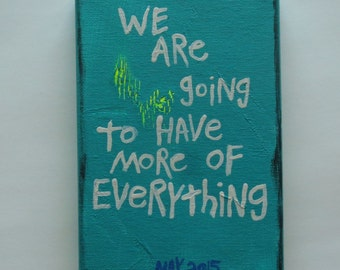More Of Everything  - Small Word Art  Folk Painting NayArts