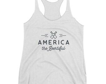 America the BEERtiful (Women's Racerback Tank)