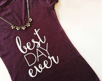 Best Day Ever Shirt, Bride Shirt, Bride T-shirt, Bride V-neck Shirt, V-neck Tshirt, Bride to be Gift, wedding shirt