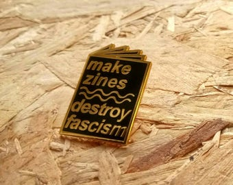 Faire broche émail Zines détruire fascisme en noir et or