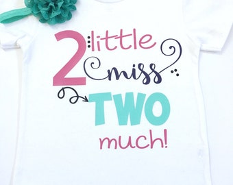 2nd Little Miss Two Much Shirt, Girl's Birthday Shirts, Birthday Shirts For Girls, Turning 2 Birthday Shirts, It's My Birthday Shirt
