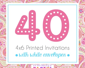 40, 4x6 Invitations with White Envelopes Professionally Printed
