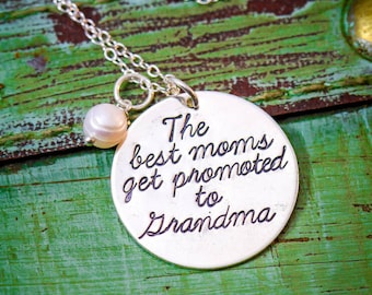 The Best Moms Get Promoted to Grandma Necklace • Mother's Day Gift Sterling Silver Birth Announcement Gift • Grandma New Quote Mom Necklace