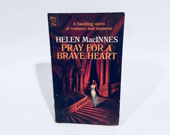 Vintage Gothic Romance Book Pray for a Brave Heart by Helen MacInnes 1970 Paperback