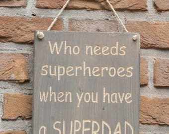 Textplate - Who needs superheroes when you have a superdad