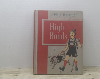 High Roads, 1952, Vintage school book, vintage kids book