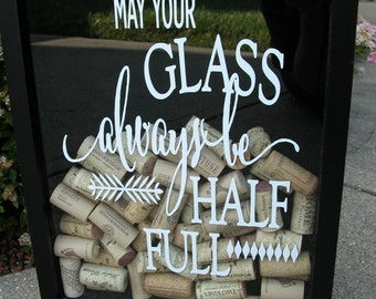 Vinyl Decal May Your Glass Be Half Full