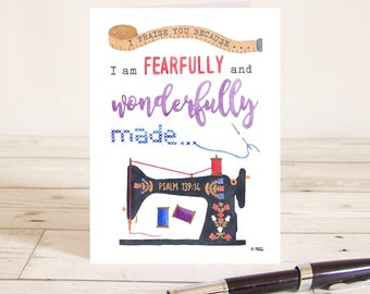 I praise you because I am fearfully and wonderfully made (Psalm 139:14) Christian Bible verse greetings card with Singer sewing machine