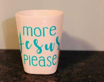 More Jesus Coffee Mug