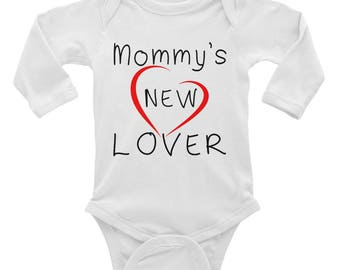 Mommy's New Lover ~ Long Sleeve Baby Onesies
