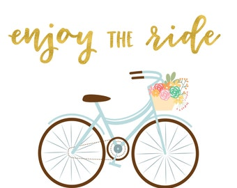 Printable Enjoy the Ride Gold Bicycle