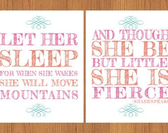 Let Her Sleep, Move Mountains, And Though She Be But Little, She is Fierce Nursery Wall Art Coral Pink Teal 8x10 Matte Finish Prints (3)