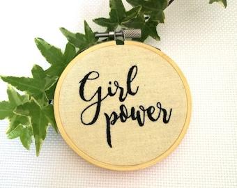 Girl Power Feminist Embroidery Hoop Art, Inspirational Wall Art