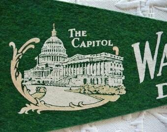 Washington D.C.  ..  The Capitol Building --  Green Souvenir Pennant
