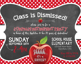 Class is Dismissed - Teacher Retirement Party