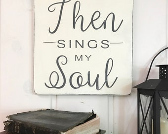 "Hymn wall art | Then sings my soul | how great thou art sign | christian sign | rustic wood sign | rustic wall decor | 11.25"" x 12"""
