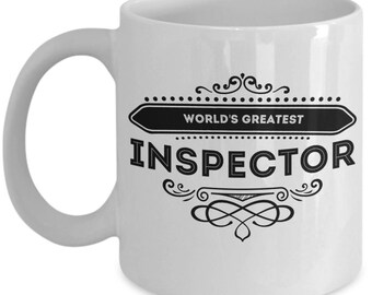 Inspectors Coffee Mug / World's Greatest Inspector Gift Cute Ceramic Tea Cup Novelty Gifts