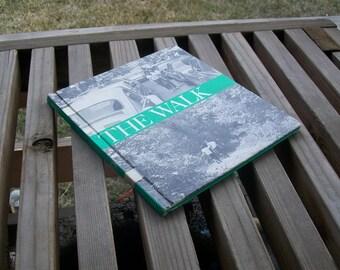 Vintage Book The Walk by Bill Binzen 1972