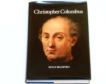 Christopher Columbus - Ernle Bradford - Viking Press 1973 First Edition - Vintage Hardcover Illustrated History Book - Columbus Biography