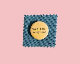 "save the honeybees hand-typed typewriter pin pinback 1"" button"
