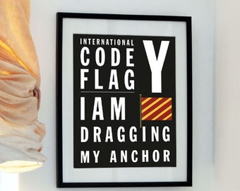 Letter Y - I am dragging my anchor - Bus Roll style - International Code Flag