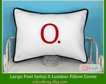 LARGE FONT - Initial It Letter Lumbar Pillow Cover - Initial It - 12 x 16