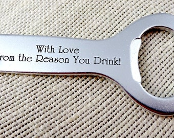 Engraved Personalized Bottle Opener - With Love from the Reason You Drink - Key Ring - Valentine's Day - Dad - Valentine's Day Gift