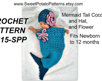 Instant Download PDF Crochet Pattern  115-SPP, SweetPotato Baby Mermaid Cocoon, Hat and Flower -Newborn to 12 months
