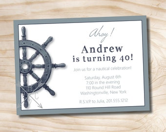 SHIPS WHEEL NAUTICAL Adult Birthday Party Invitation - Printable digital file or printed invitations