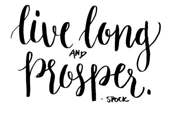 live long and prosper - spock - Hand Lettering - Digital Download - Print