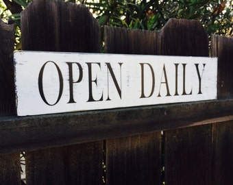 Open Daily Sign, Farmhouse Sign, Kitchen Sign, Country Sign, Rustic Sign, Farm Sign